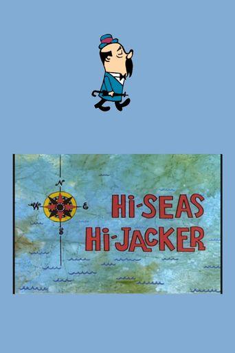 Hi-Seas Hi-Jacker Poster
