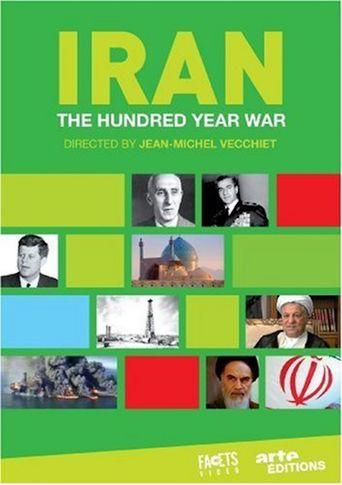 Iran, the hundred-year war Poster