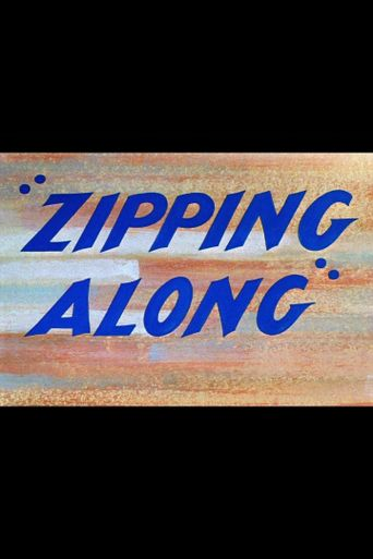 Zipping Along Poster