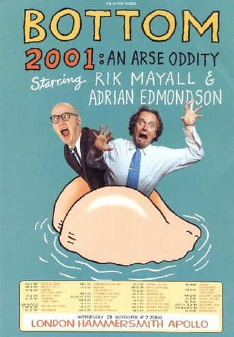 Bottom Live 2001 An Arse Oddity Poster