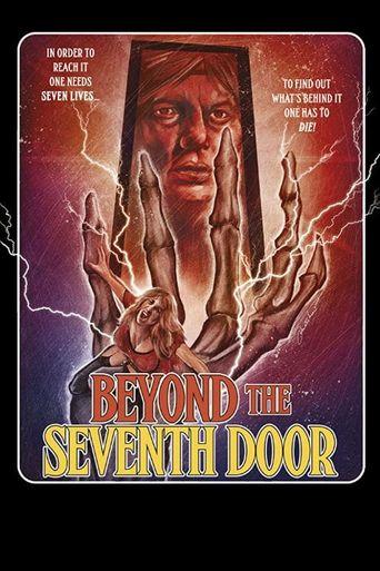 Beyond the Seventh Door Poster