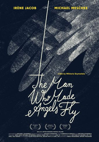 The Man Who Made Angels Fly Poster
