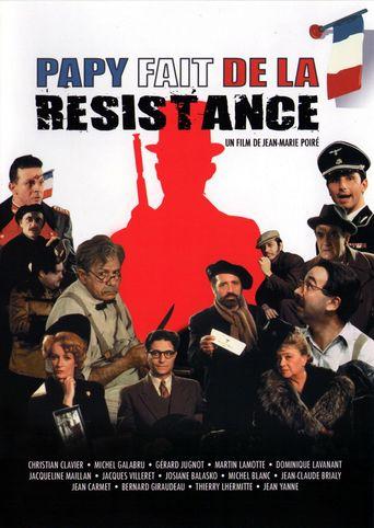 Papy fait de la résistance Poster