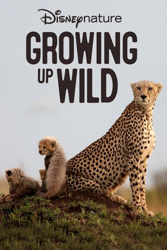 Growing Up Wild Poster