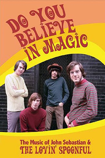 The Lovin' Spoonful: Do You Believe in Magic Poster