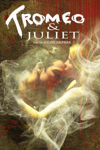 Tromeo & Juliet Poster