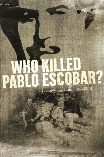 Who Killed Pablo Escobar? Poster