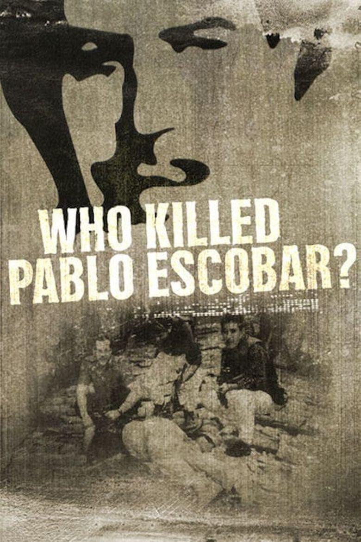 Watch Quien mató a Pablo Escobar