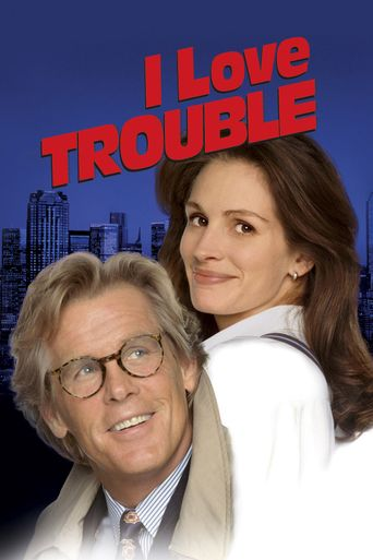 Watch I Love Trouble
