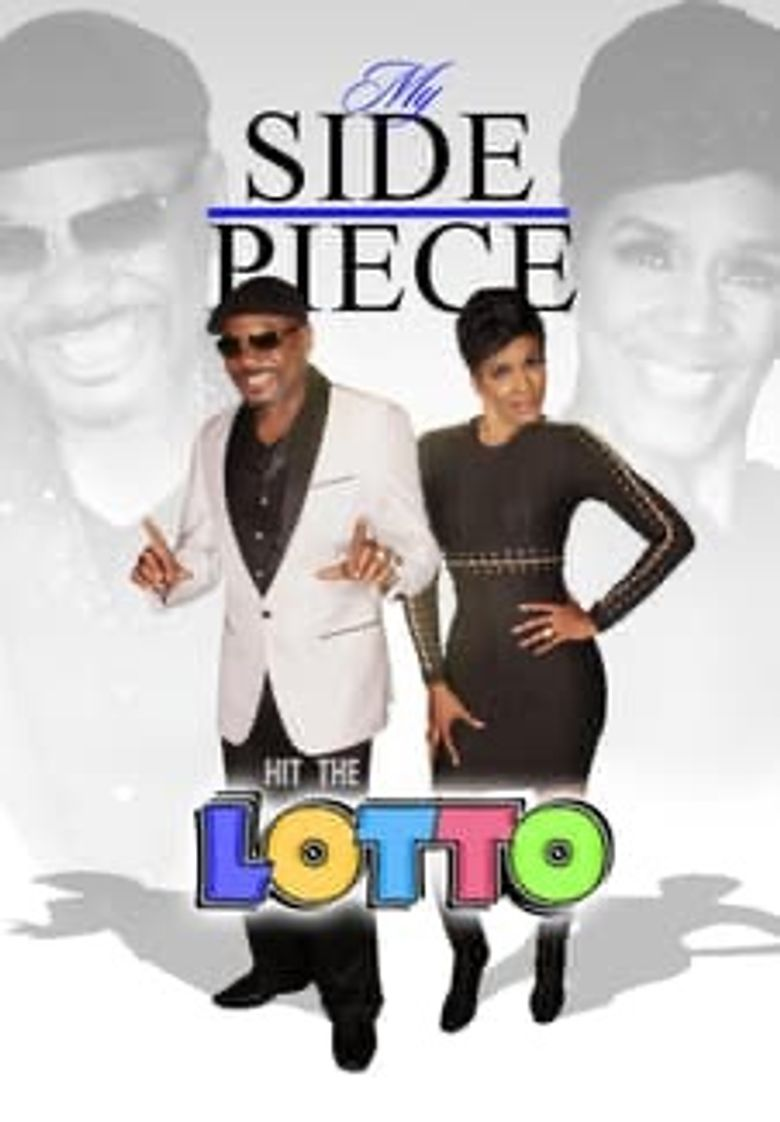 My Side Piece Hit the Lotto Poster