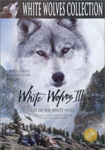White Wolves III - Cry of the White Wolf Poster