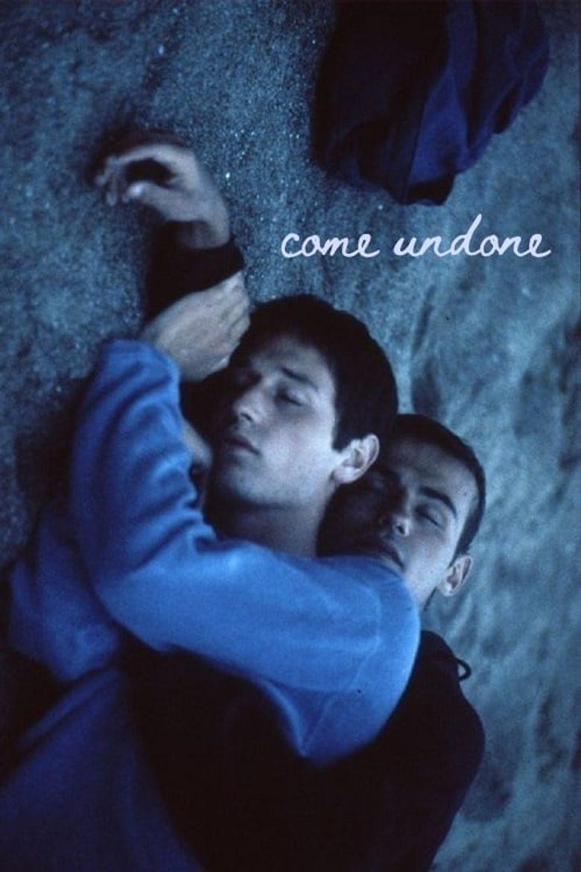 Come Undone Poster