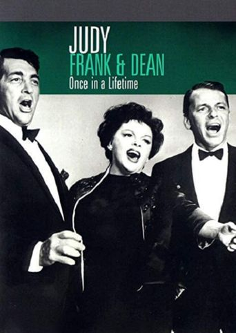 Judy, Frank & Dean - Once in a Lifetime Poster