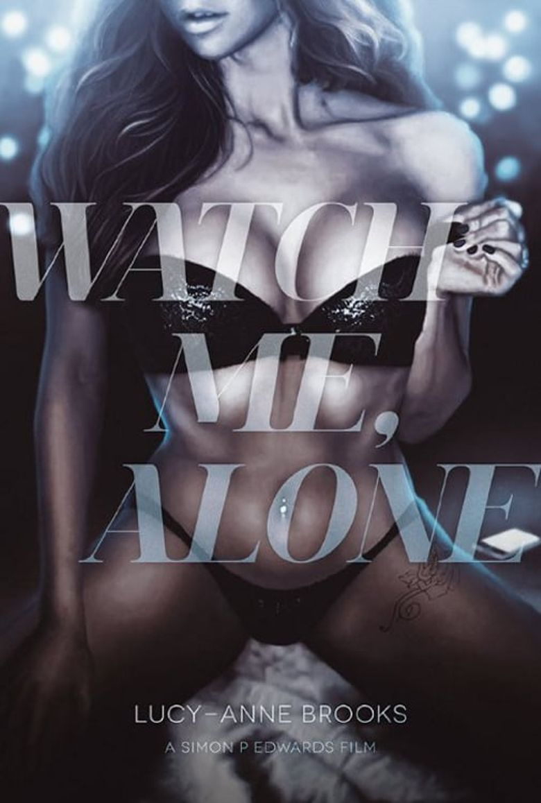 Watch Me, Alone Poster