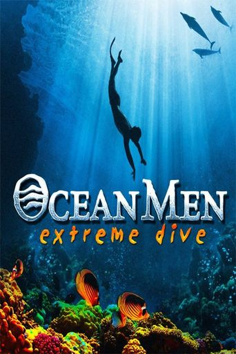 Ocean Men, Extreme Dive Poster