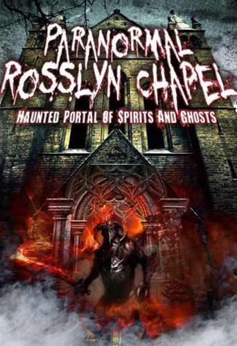 Paranormal Rosslyn Chapel Poster