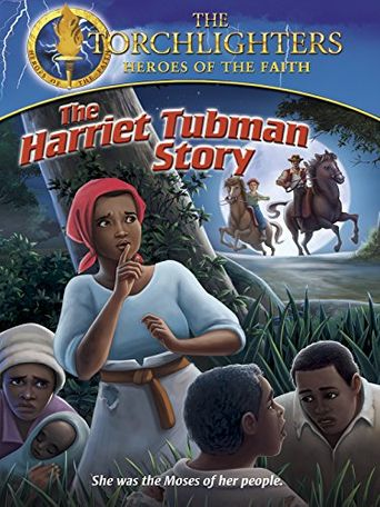 Torchlighters: The Harriet Tubman Story Poster