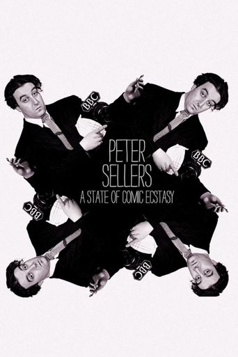 Peter Sellers: A State of Comic Ecstasy Poster