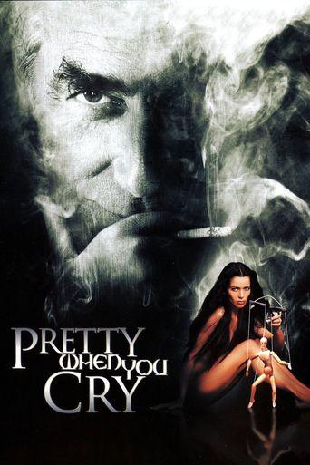 Seduced: Pretty When You Cry Poster
