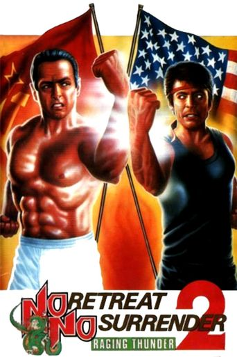 No Retreat, No Surrender 2: Raging Thunder Poster
