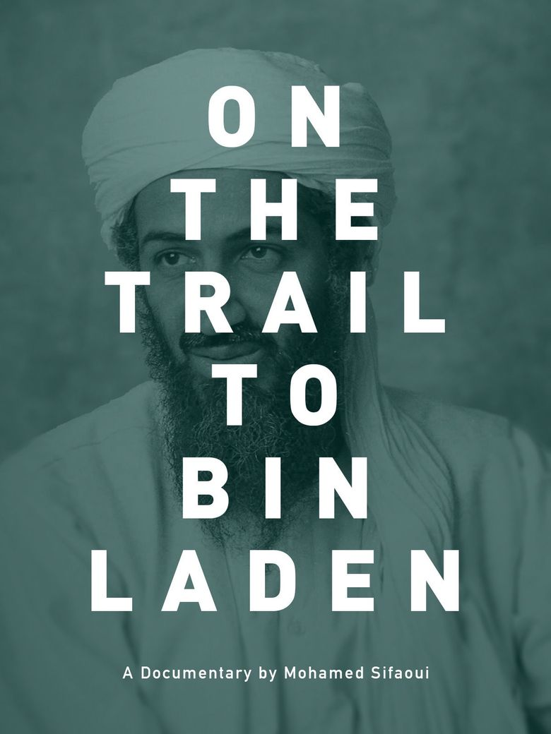On the Trail to Bin Laden Poster