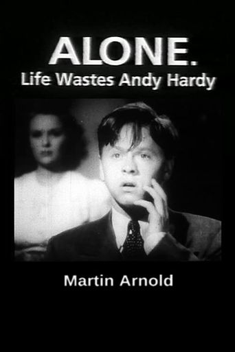 Alone. Life Wastes Andy Hardy Poster