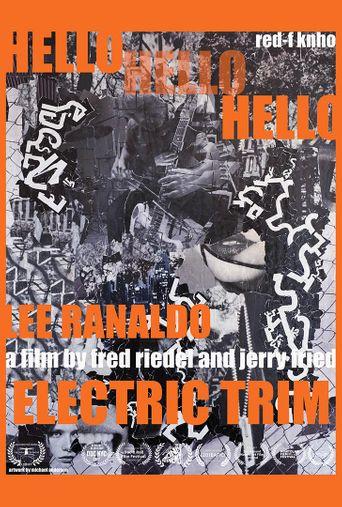 Hello Hello Hello: Lee Ranaldo, Electric Trim Poster