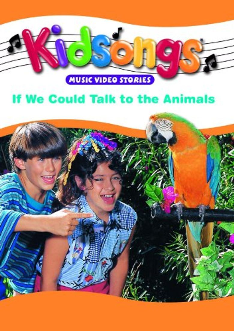 Kidsongs: If We Could Talk To The Animals Poster