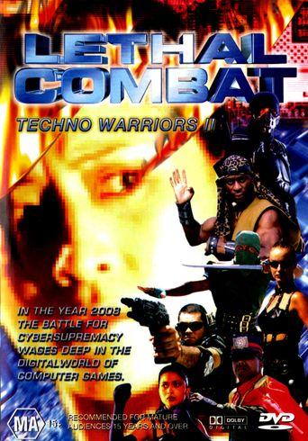 Lethal Combat: Techno Warriors 2 Poster