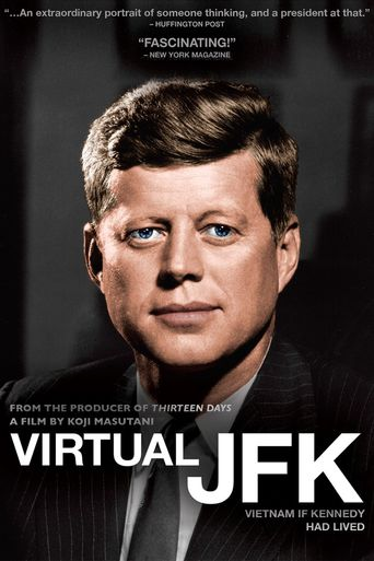 Virtual JFK: Vietnam If Kennedy Had Lived Poster