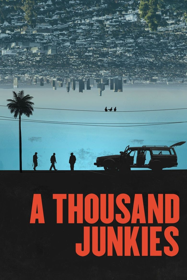 A Thousand Junkies Poster
