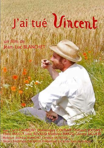 J'ai Tué Vincent Poster
