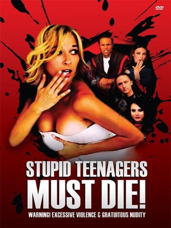 Stupid Teenagers Must Die Poster