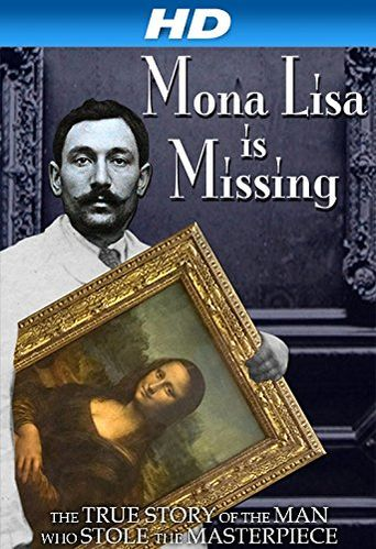 The Missing Piece: Mona Lisa, Her Thief, the True Story Poster