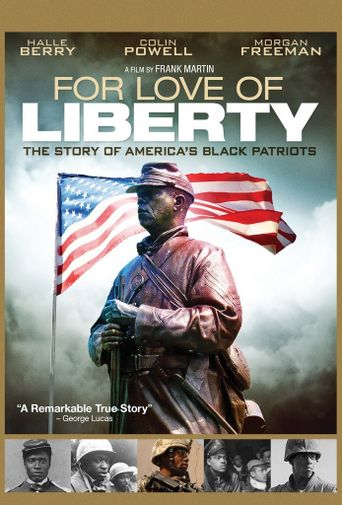 For Love of Liberty: The Story of America's Black Patriots Poster