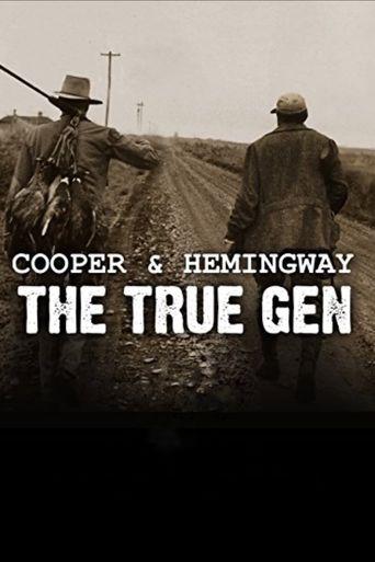 Cooper and Hemingway: The True Gen Poster