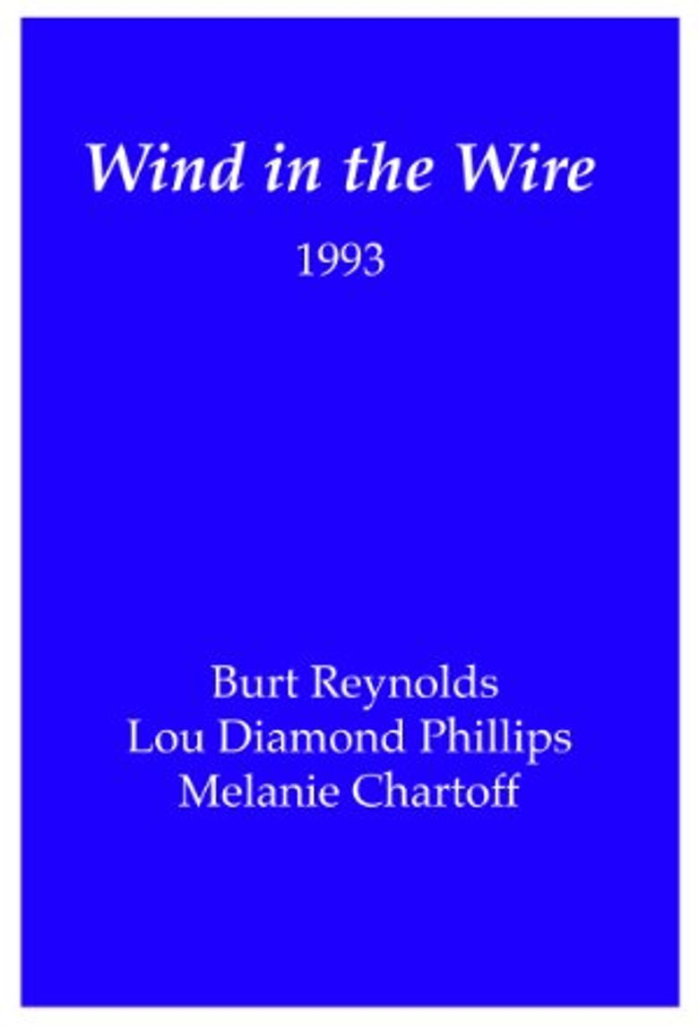 Wind in the Wire Poster
