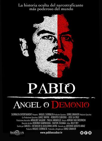 Pablo Escobar: Angel or Demon? Poster