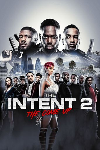 The Intent 2: The Come Up Poster