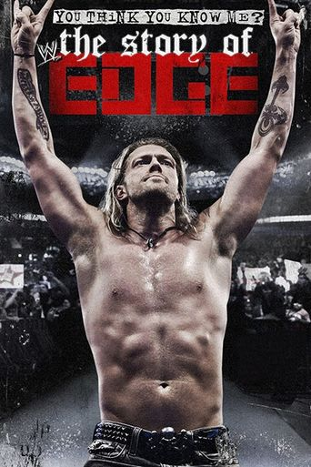 WWE: You Think You Know Me? The Story of Edge Poster