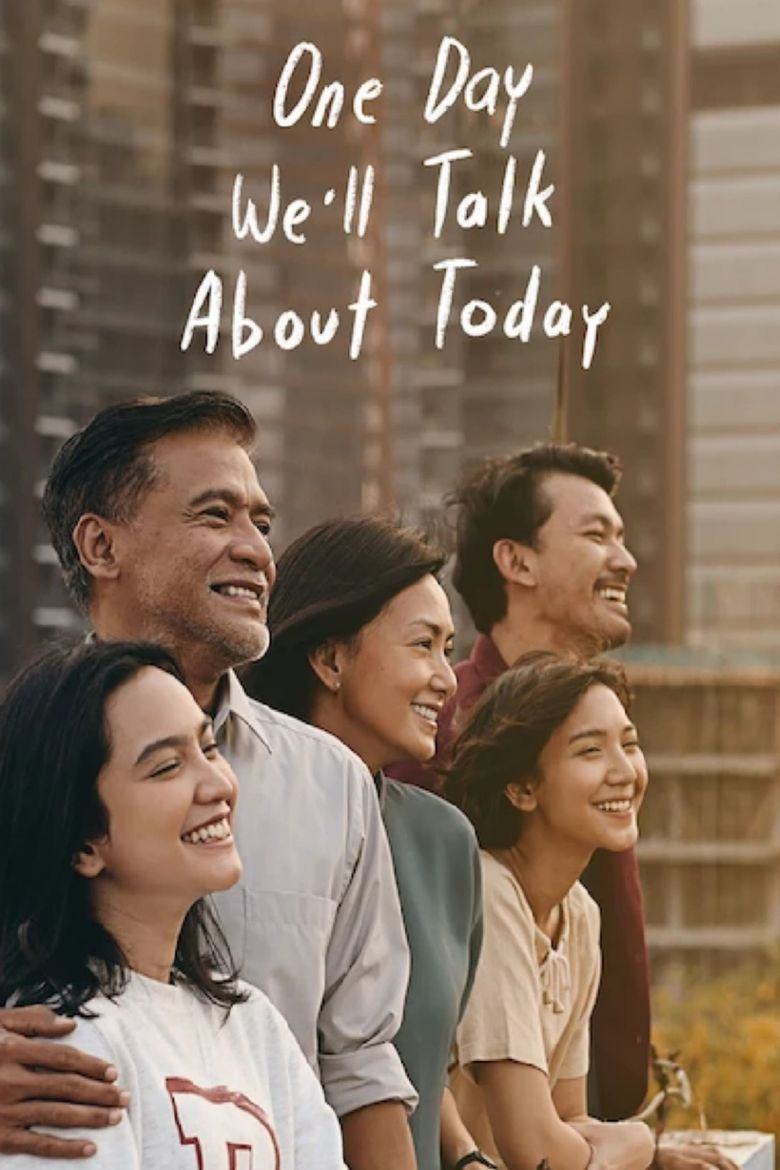 One Day We'll Talk About Today Poster