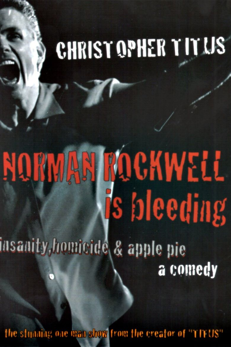 Christopher Titus: Norman Rockwell is Bleeding Poster