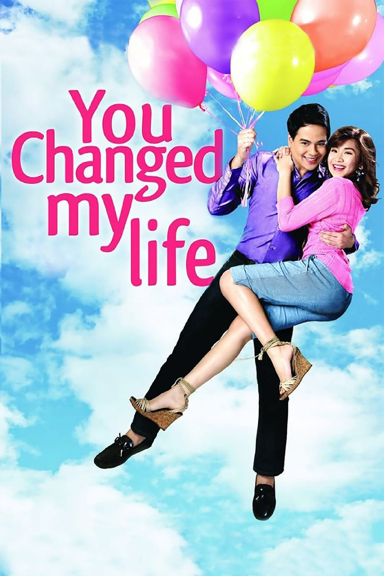 You Changed My Life Poster