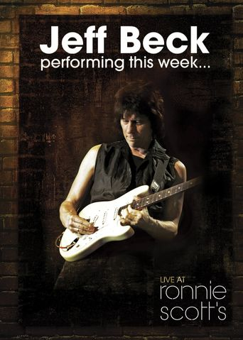 Jeff Beck: Performing This Week... Live at Ronnie Scott's Poster