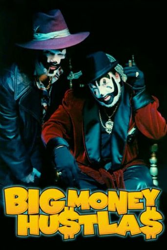 Big Money Hustlas Poster