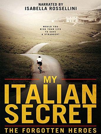 My Italian Secret: The Forgotten Heroes Poster