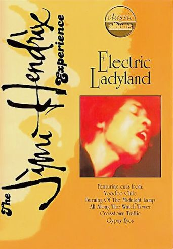 Classic Albums: Jimi Hendrix - Electric Ladyland Poster
