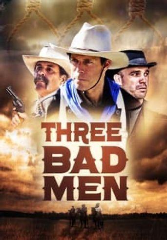 Three Bad Men Poster