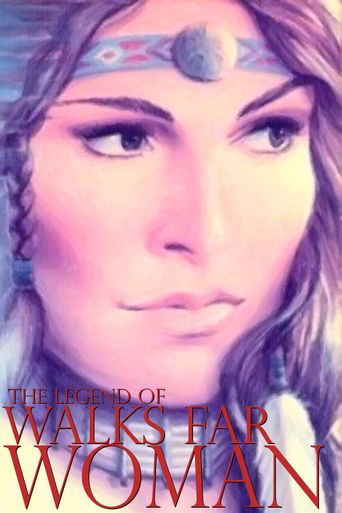 The Legend of Walks Far Woman Poster