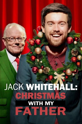 Jack Whitehall: Christmas with my Father Poster